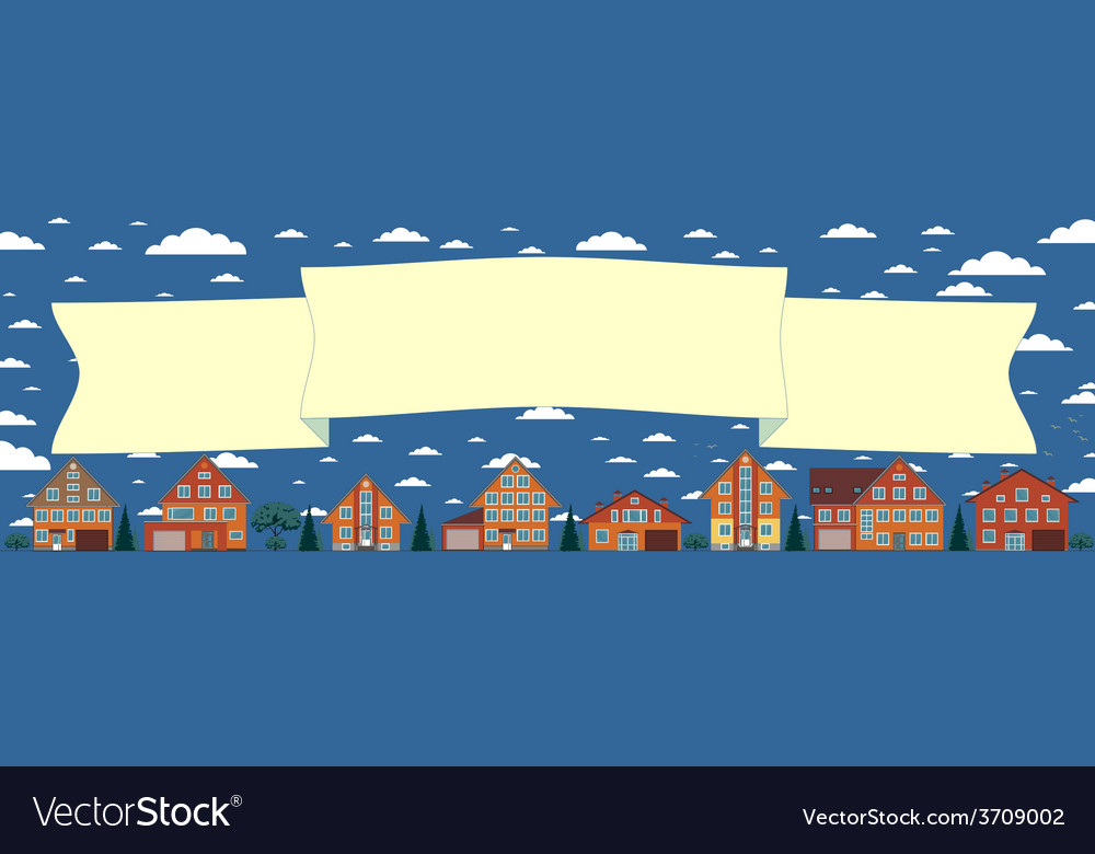 Above the houses develops banner for your text vector | Price: 1 Credit (USD $1)