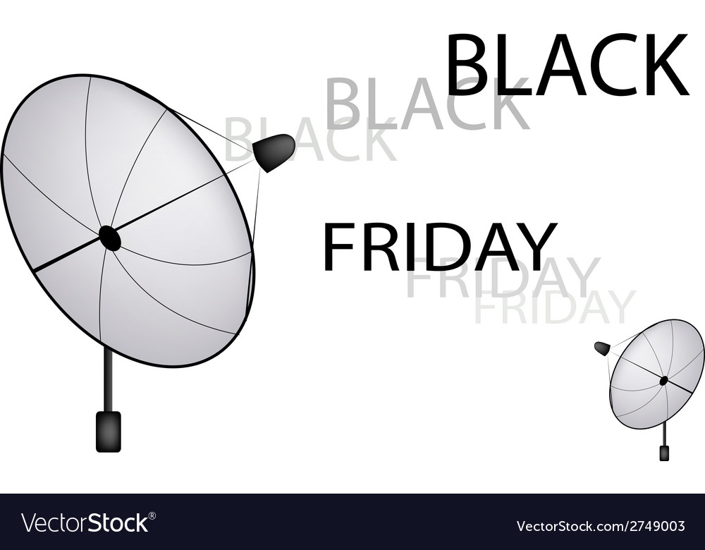 A satellite dish sending a black friday sign vector | Price: 1 Credit (USD $1)