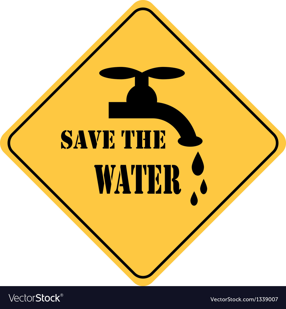 Save the water yellow sign vector | Price: 1 Credit (USD $1)
