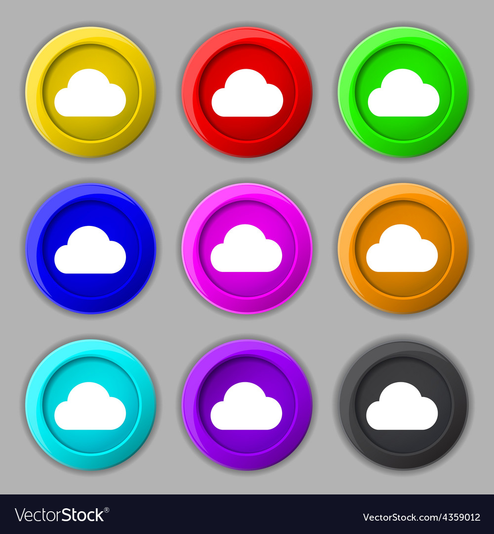 Cloud icon sign symbol on nine round colourful vector | Price: 1 Credit (USD $1)
