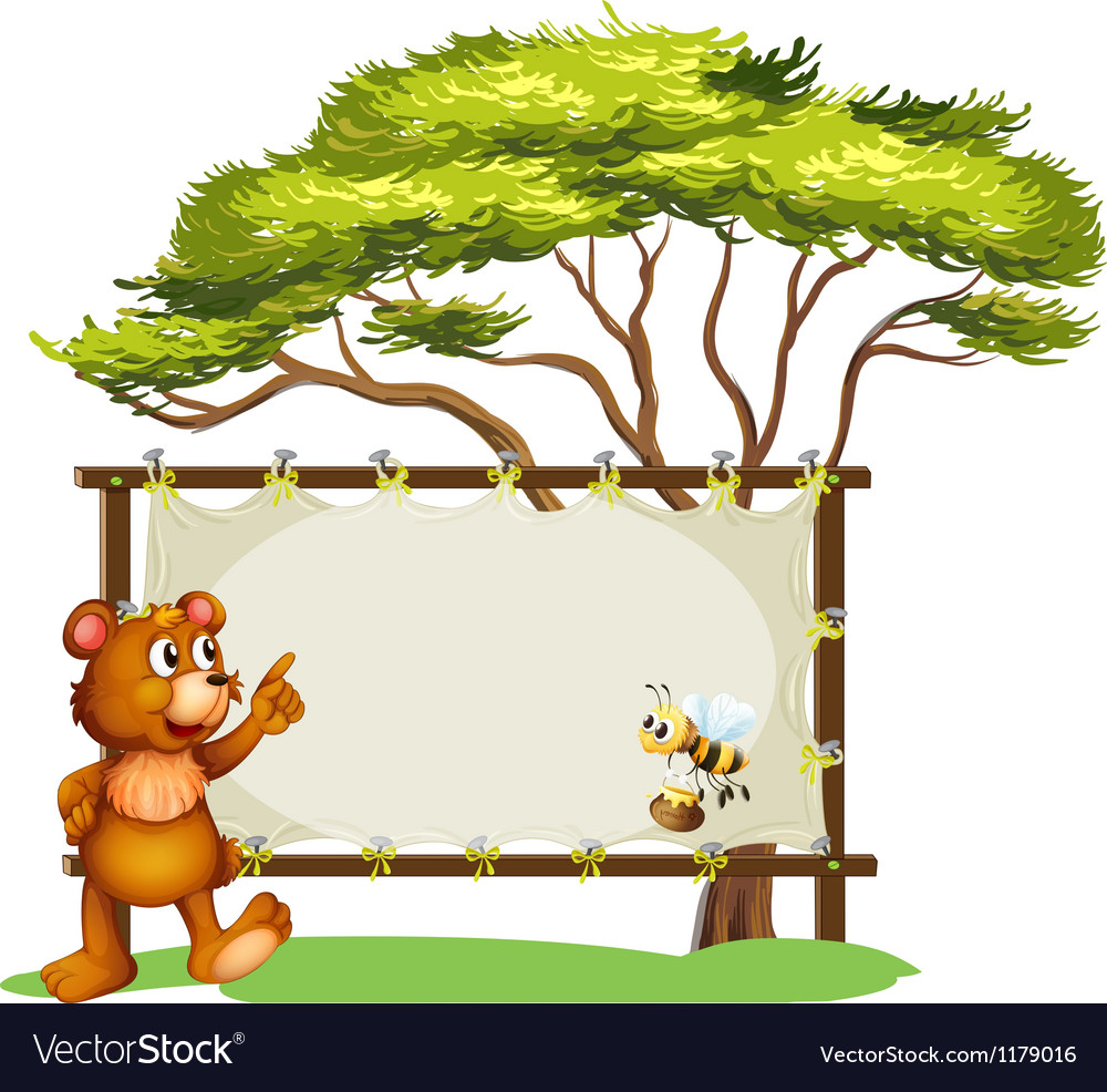 A notice board a bear and a honey bee vector | Price: 1 Credit (USD $1)