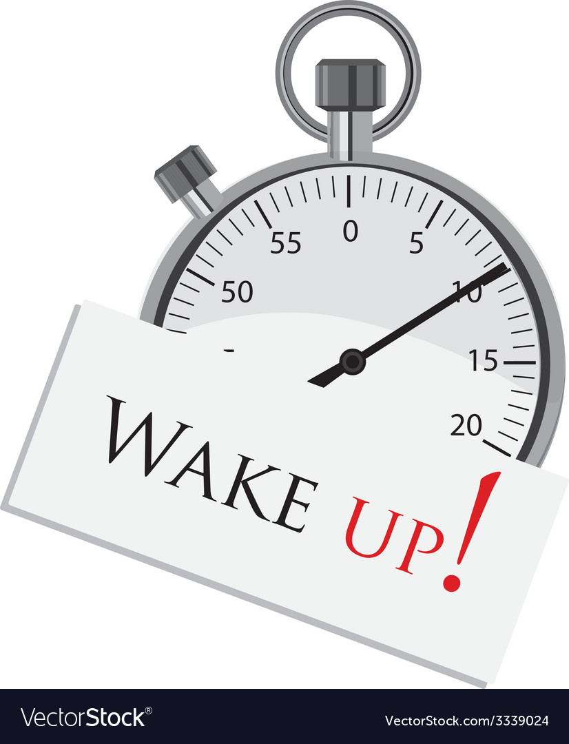 Stopwatch with text wake up vector | Price: 1 Credit (USD $1)