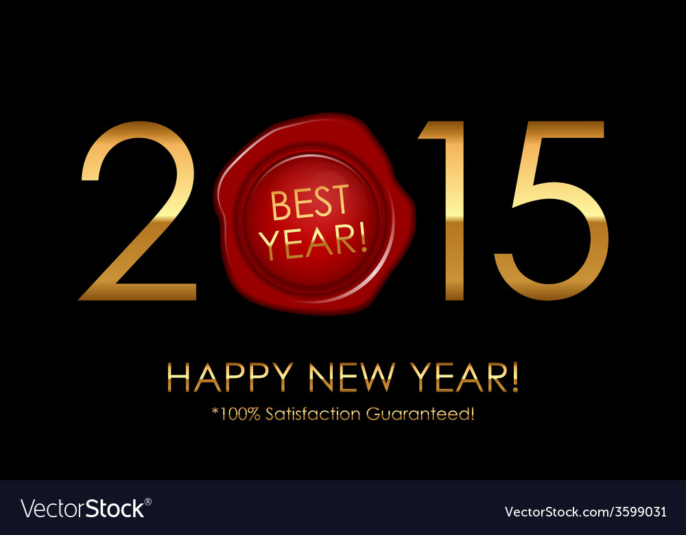 2015 best year 100 satisfaction guaranteed - vector | Price: 1 Credit (USD $1)