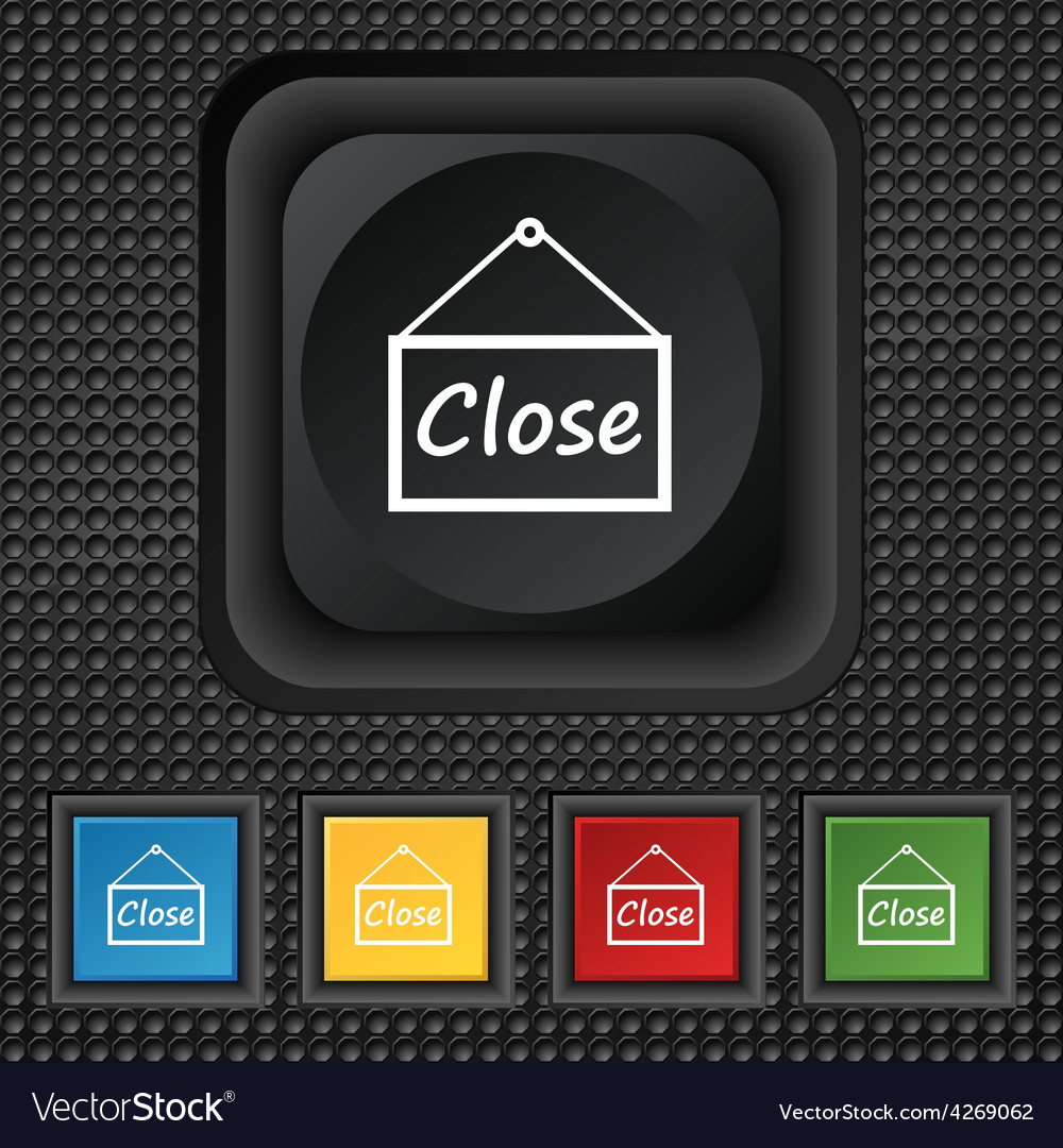 Close icon sign symbol squared colourful buttons vector | Price: 1 Credit (USD $1)