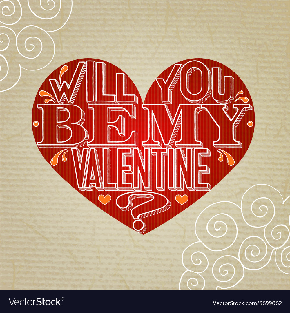 Will you be my valentine lettering greeting card vector | Price: 1 Credit (USD $1)