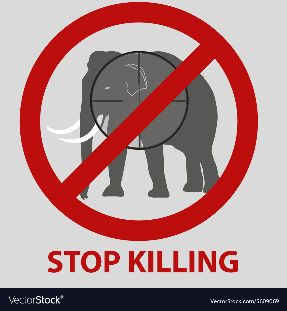 Stop killing animals symbol with elephant eps10 vector | Price: 1 Credit (USD $1)