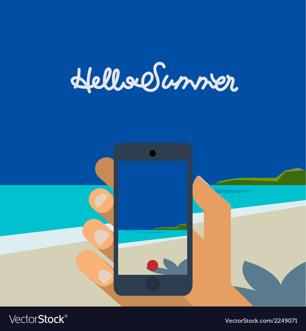 Hello summer hand holding smartphone make picture vector | Price: 1 Credit (USD $1)