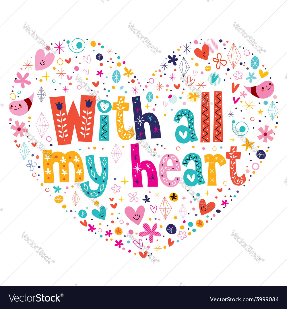 With all my heart typography lettering card vector | Price: 1 Credit (USD $1)
