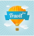 Air ballon blue sky and slogan travel vector