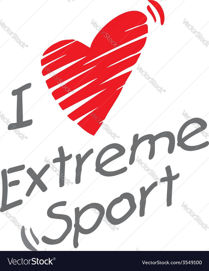 I love extreme sport vector | Price: 1 Credit (USD $1)