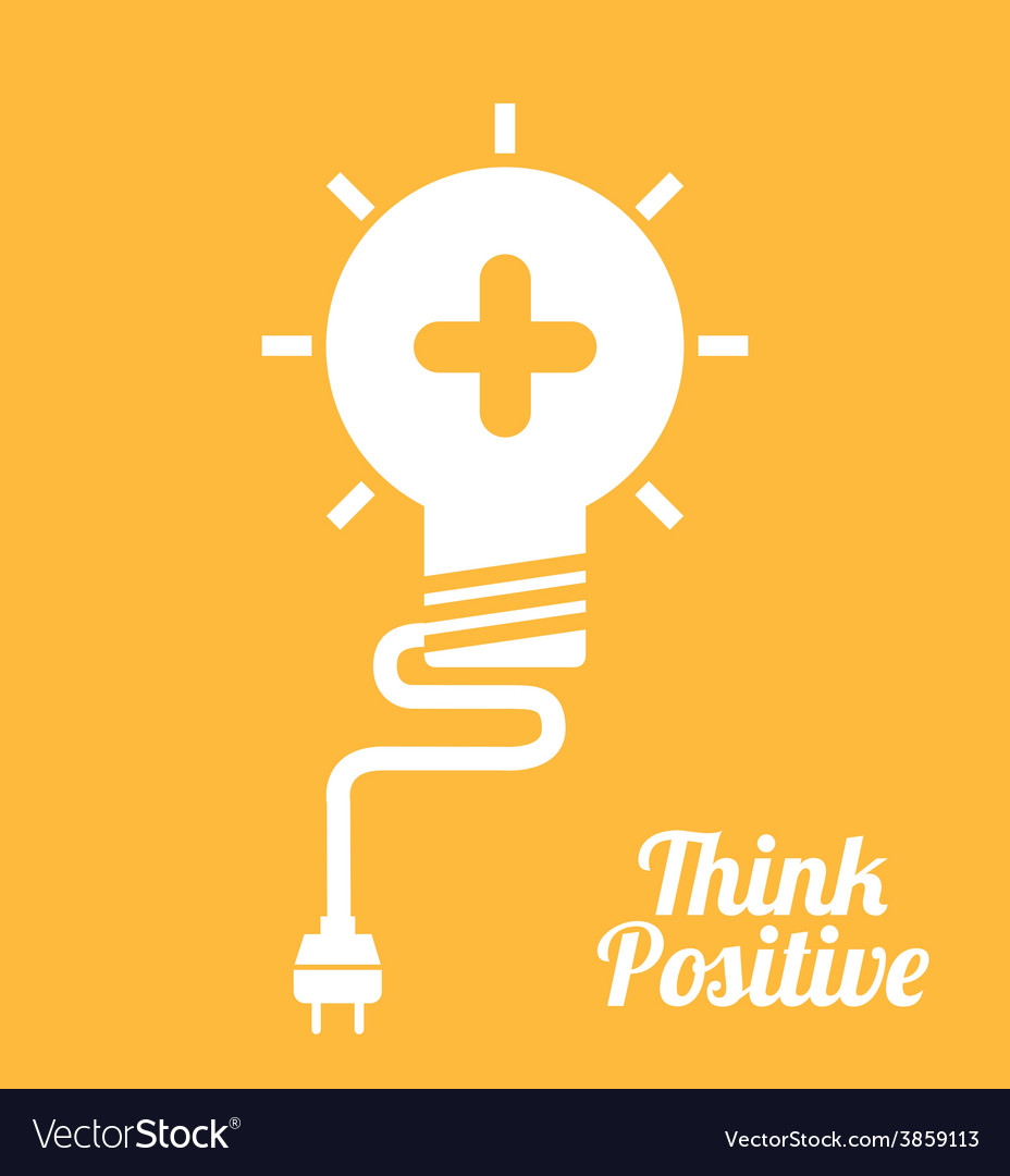 Think positive vector   Price: 1 Credit (USD $1)