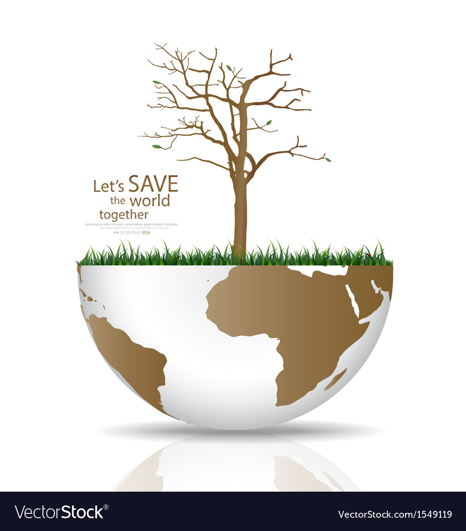 Save the world dry tree on a deforested globe vector | Price: 1 Credit (USD $1)