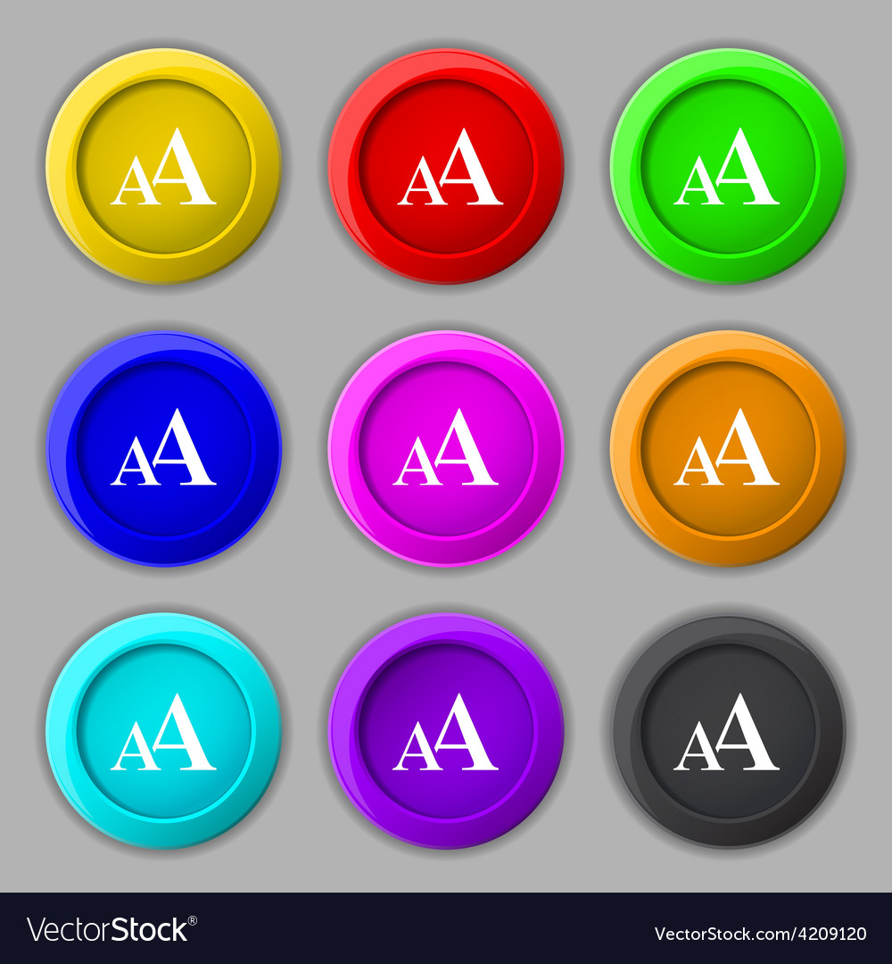 Enlarge font aa icon sign symbol on nine round vector | Price: 1 Credit (USD $1)