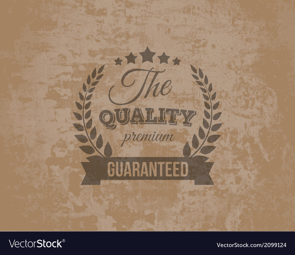 Premium quality guarante label on grunge vector | Price: 1 Credit (USD $1)