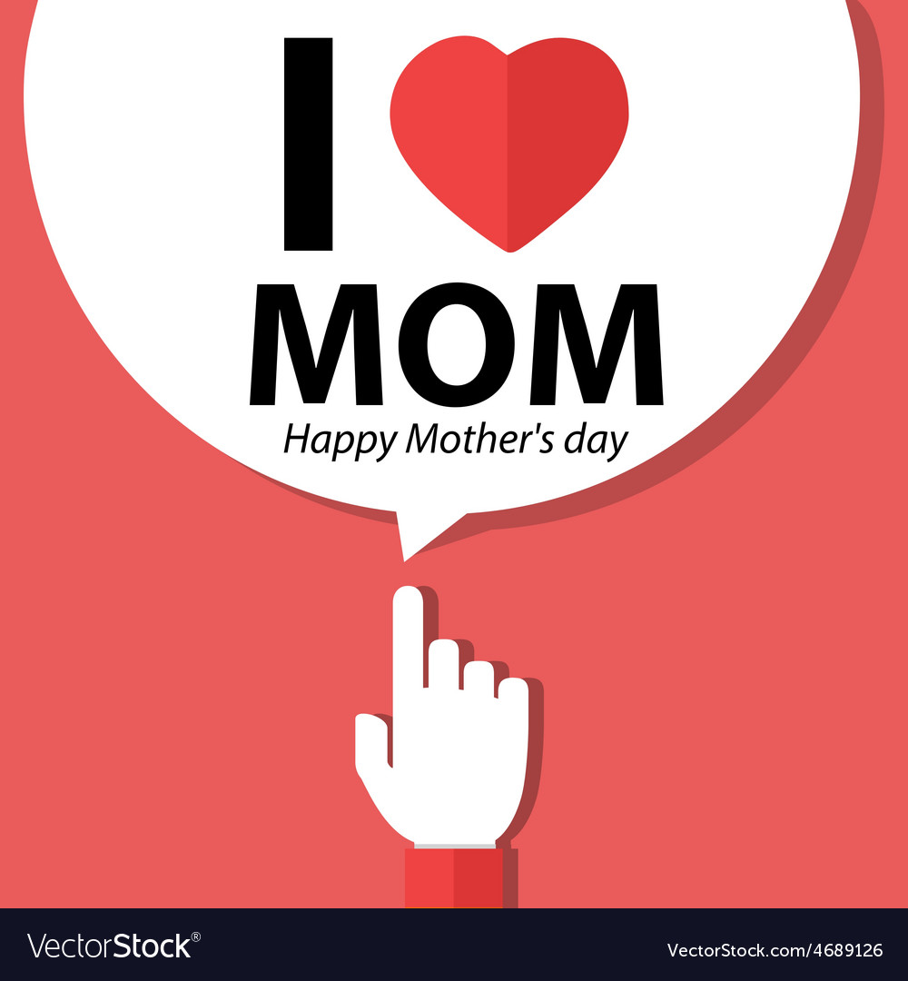 I love mom happy mother day forefinger vector | Price: 1 Credit (USD $1)