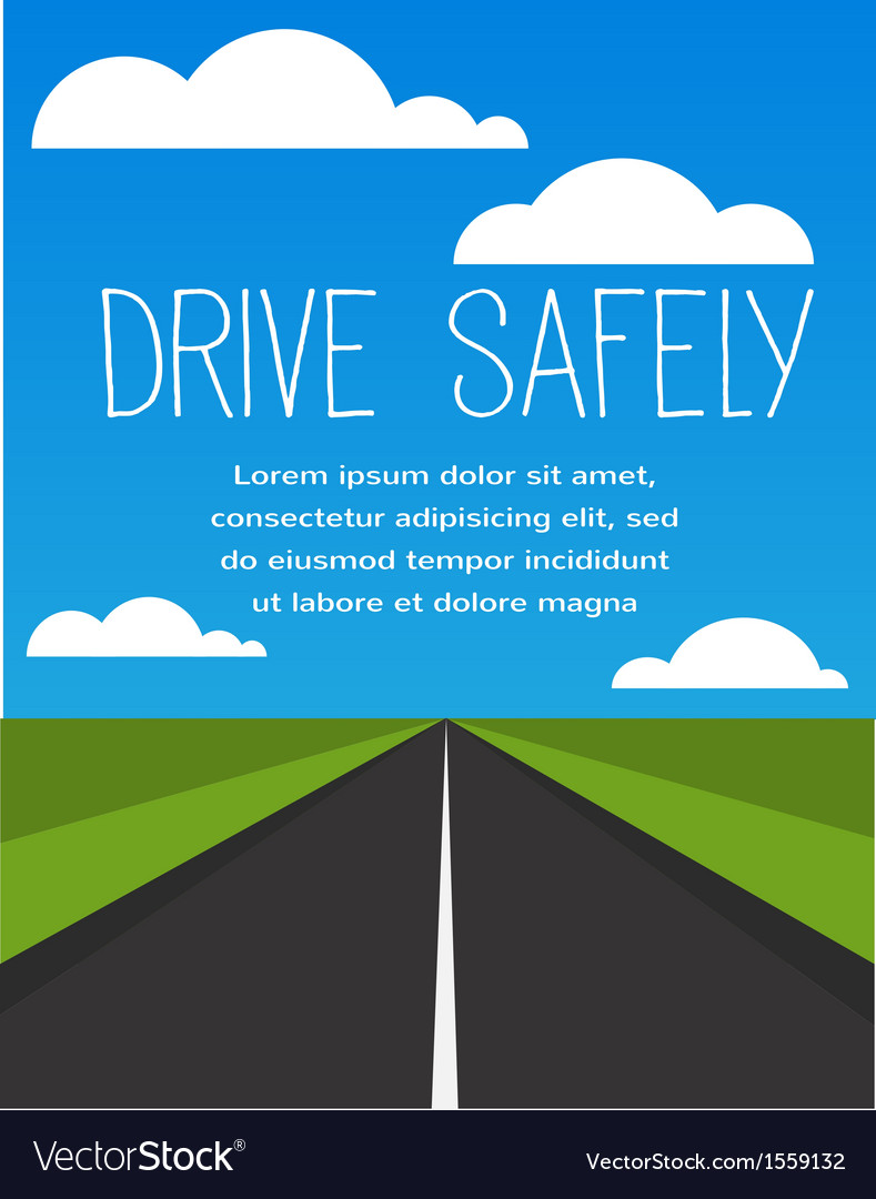 Drive safe long empty road vector | Price: 1 Credit (USD $1)