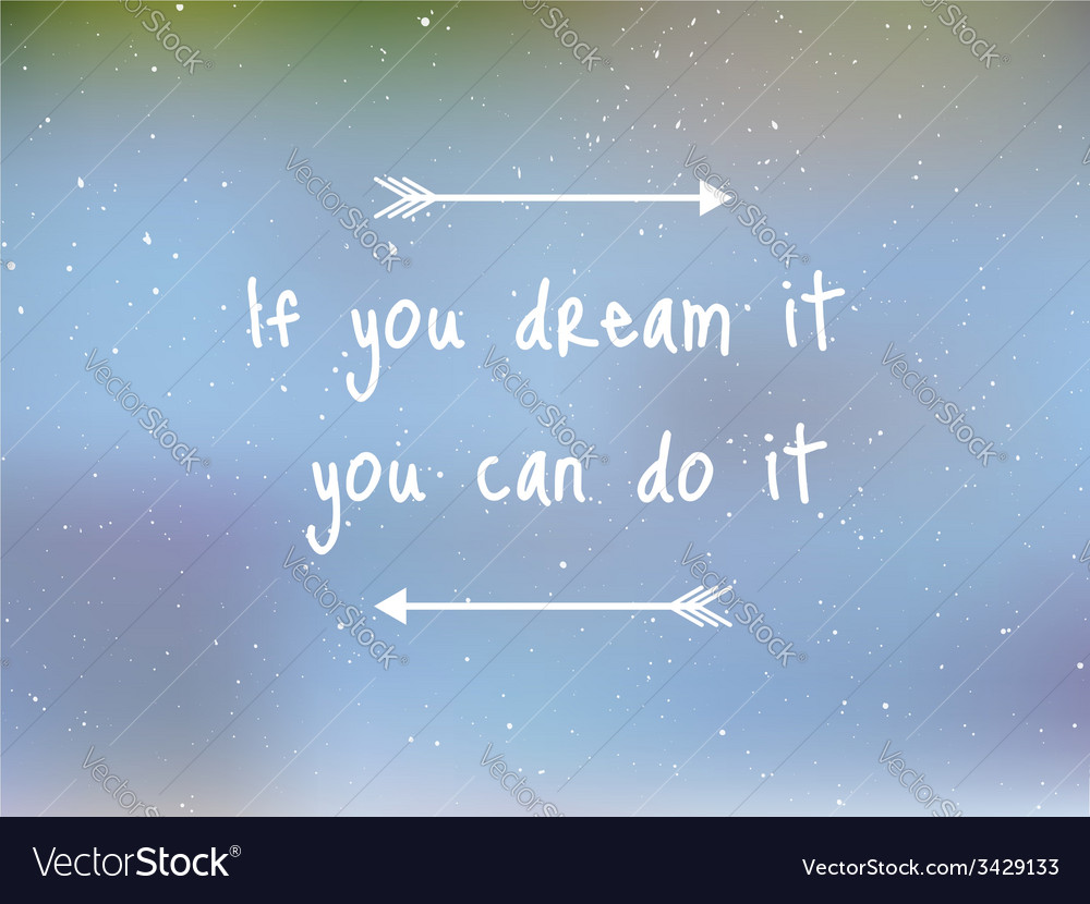 Dream it vector | Price: 1 Credit (USD $1)