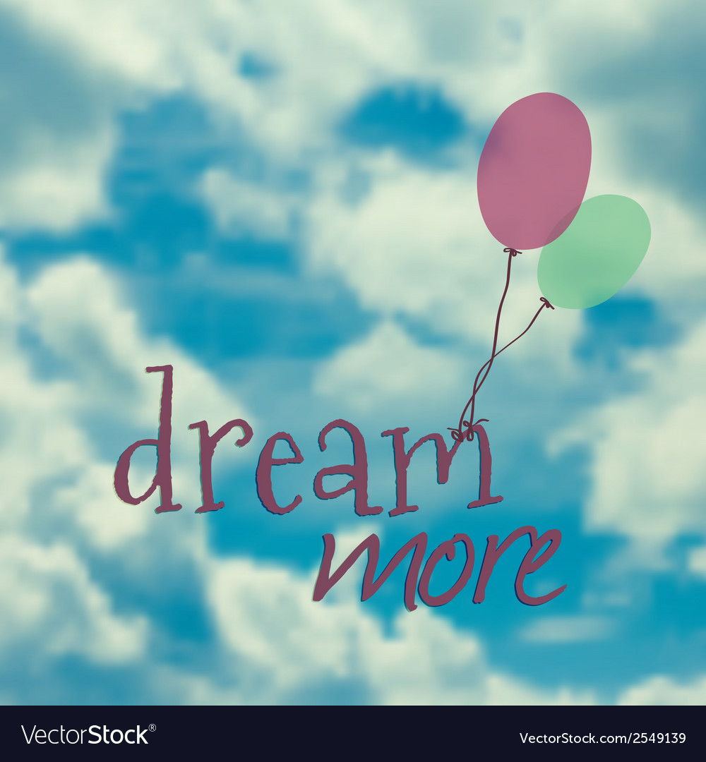 With ballons in blue sky and phrase dream m vector | Price: 1 Credit (USD $1)