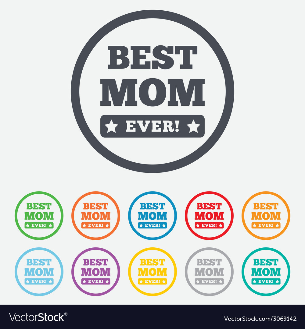 Best mom ever sign icon award symbol vector   Price: 1 Credit (USD $1)