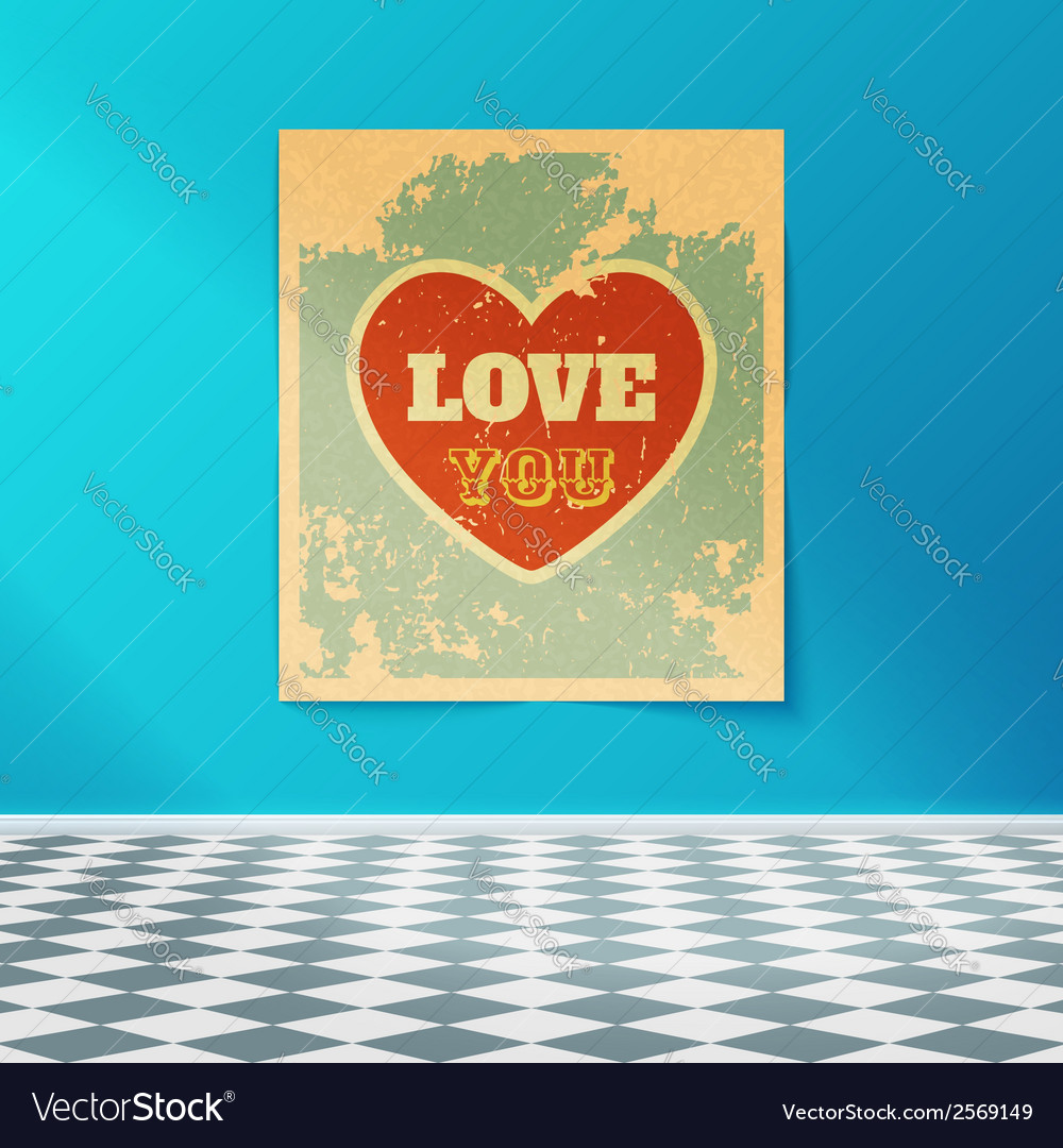 Love you retro poster on the wall in the room with vector | Price: 1 Credit (USD $1)