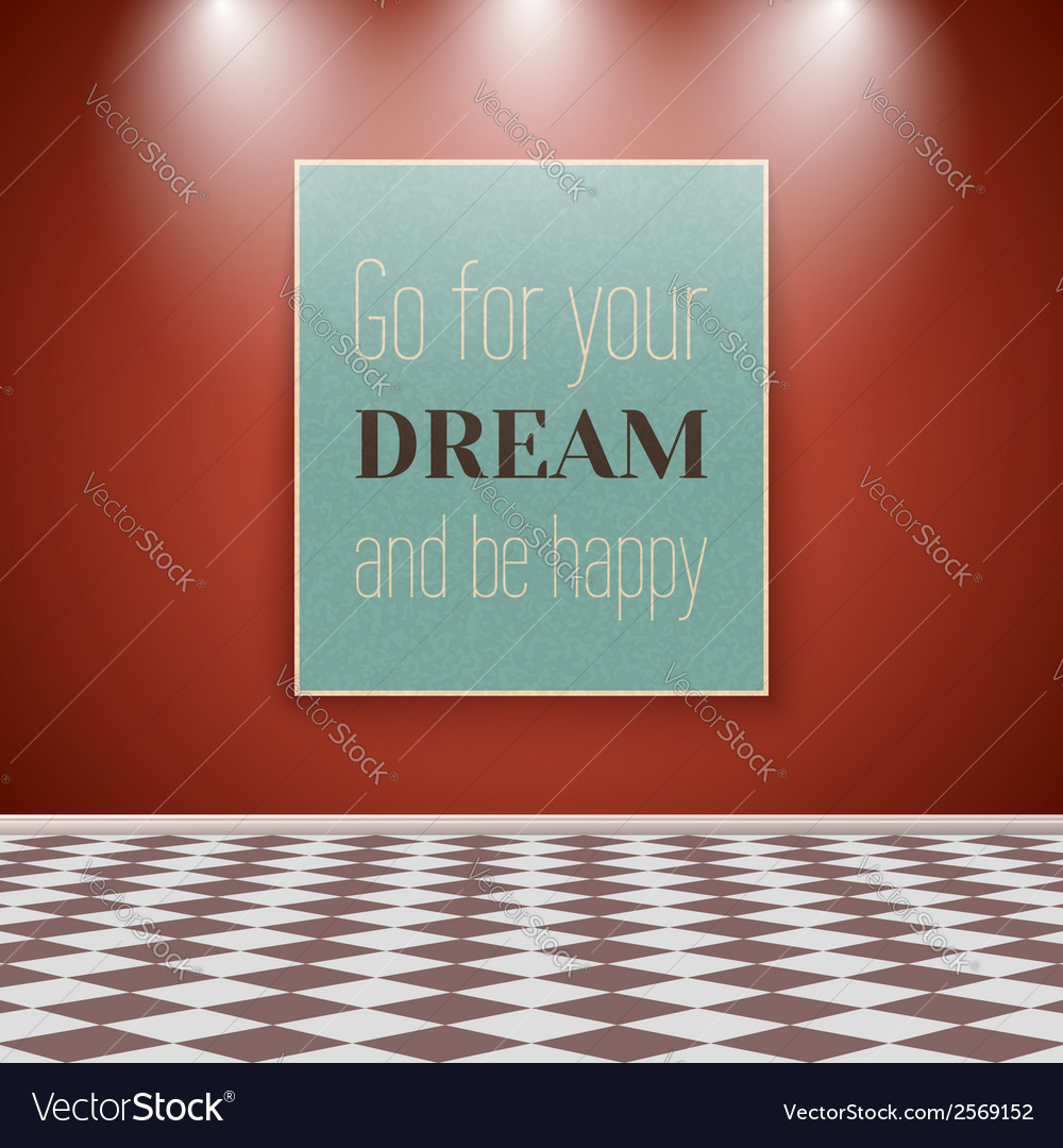Motivating poster on the wall in the room with vector | Price: 1 Credit (USD $1)