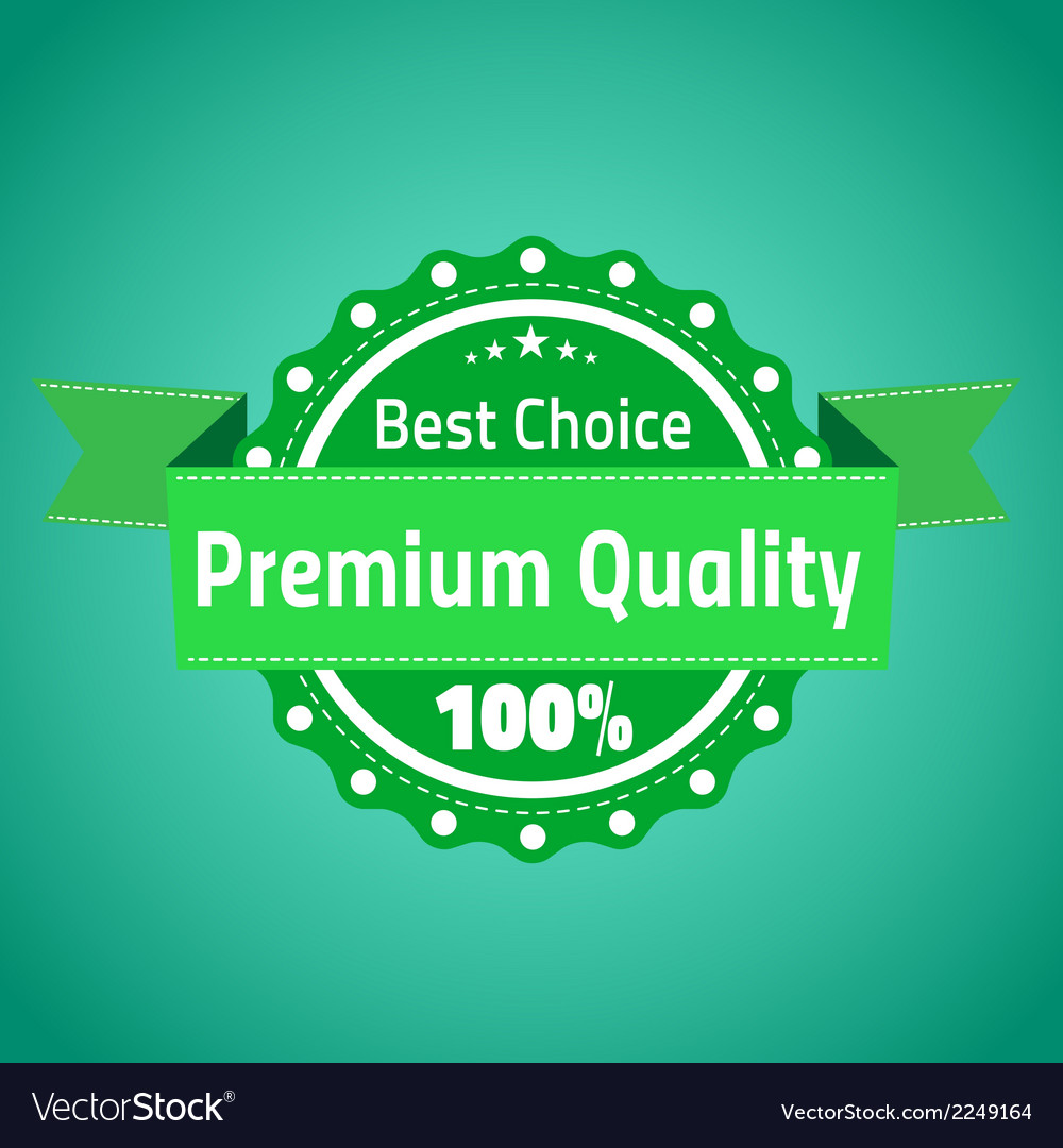 Best choose premium quality badge vector | Price: 1 Credit (USD $1)