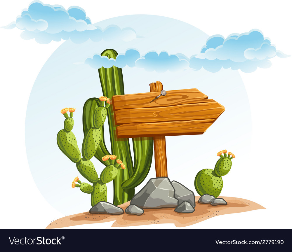 Wooden pointer with cacti in the desert vector | Price: 1 Credit (USD $1)