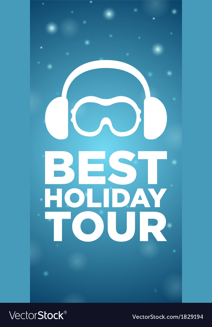 Best holiday tour on blue background vector | Price: 1 Credit (USD $1)