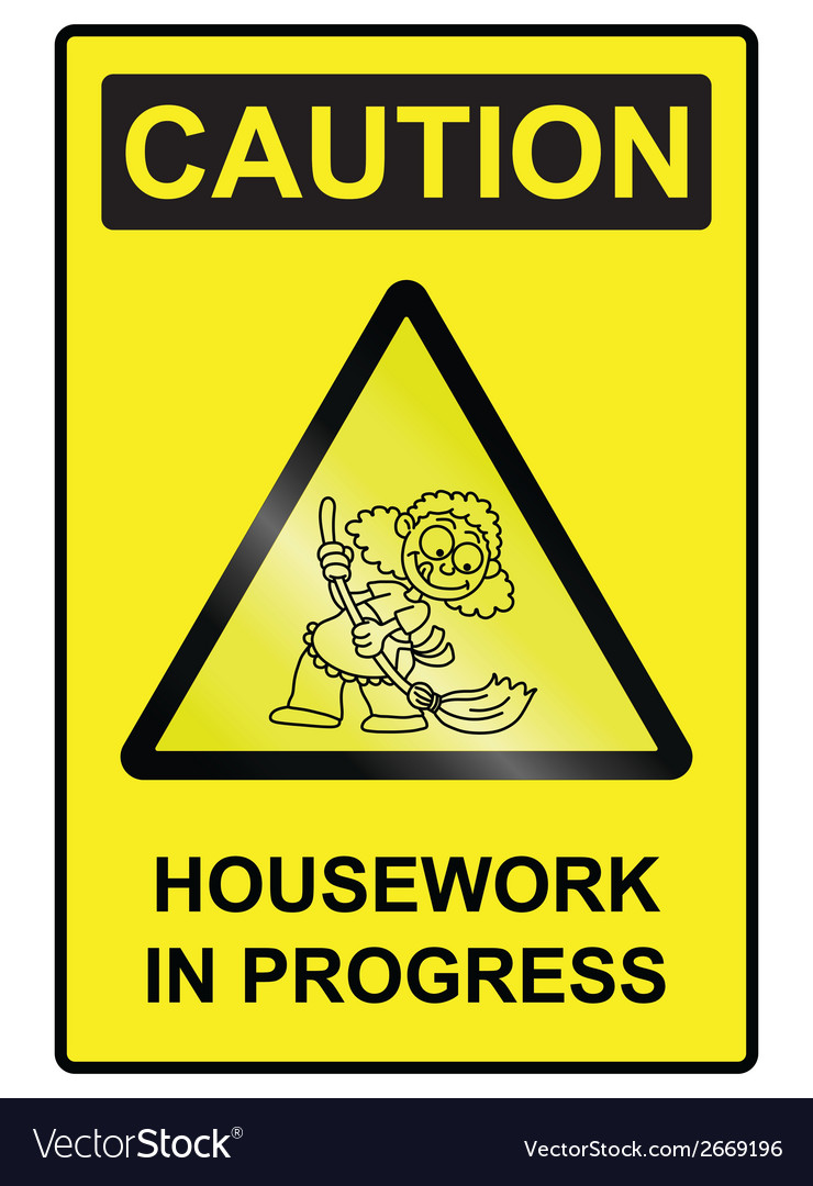 Housework hazard sign vector | Price: 1 Credit (USD $1)