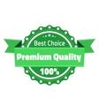 Best choose premium quality badge vector