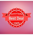 Best deal premium quality badge vector