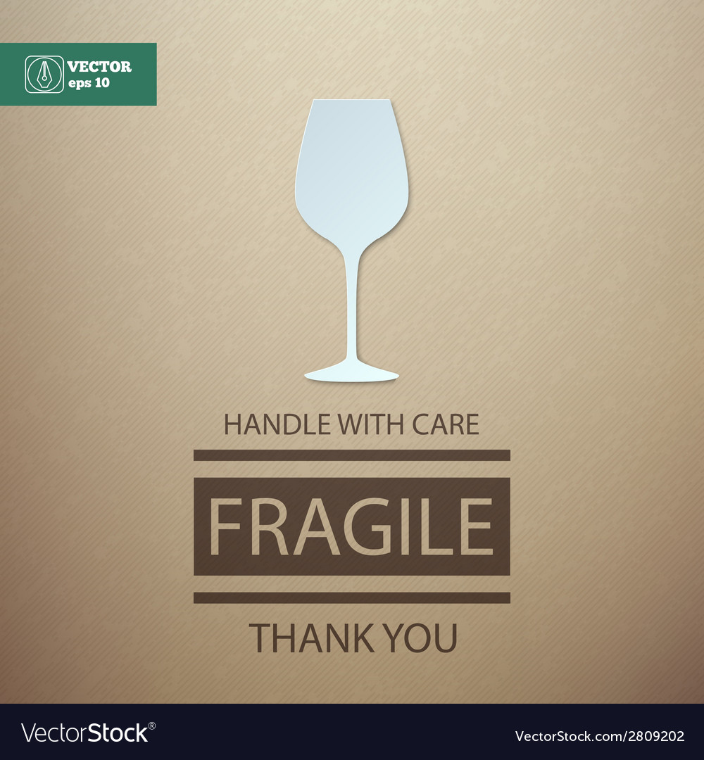 Fragile handle with care wineglass vector | Price: 1 Credit (USD $1)