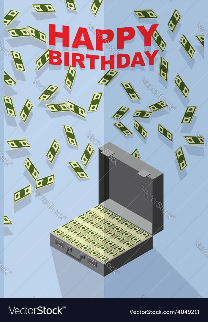 Happy birthday falling money case of money wealth vector | Price: 1 Credit (USD $1)