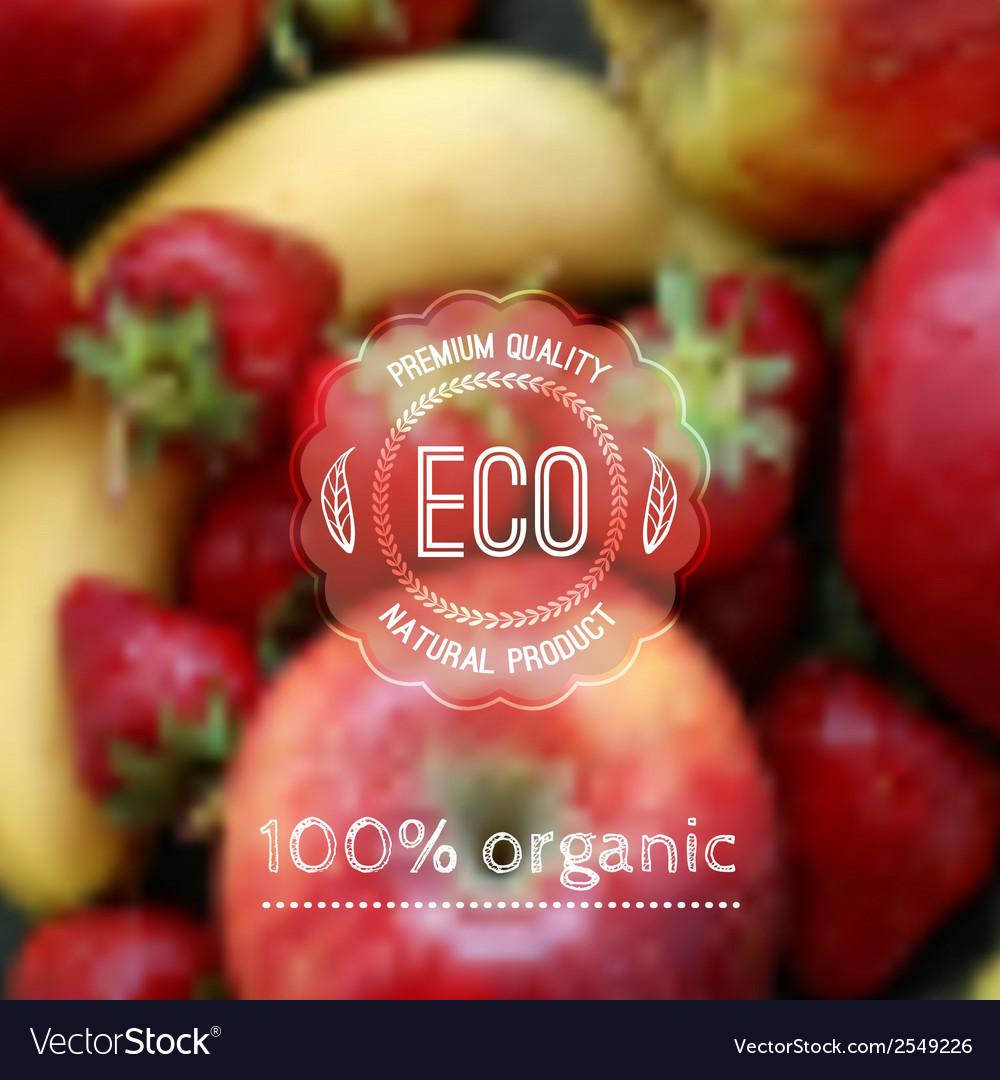 Blurred background with fruits and eco label vector | Price: 1 Credit (USD $1)