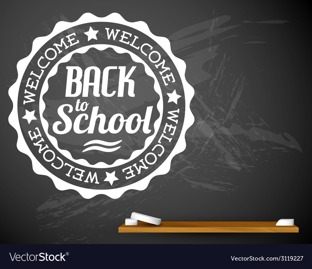 Back to school white on a chalkboard vector | Price: 1 Credit (USD $1)