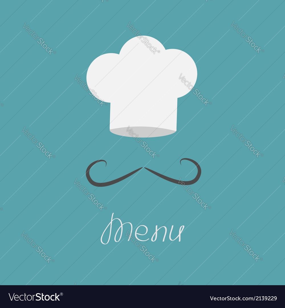 Big chefs hat and mustache menu card flat design vector | Price: 1 Credit (USD $1)