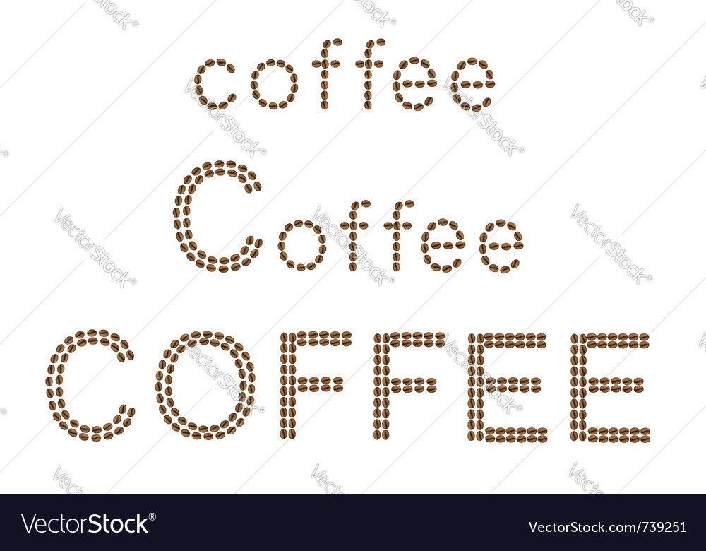Inscription of coffee is made of grains isolated o vector | Price: 1 Credit (USD $1)