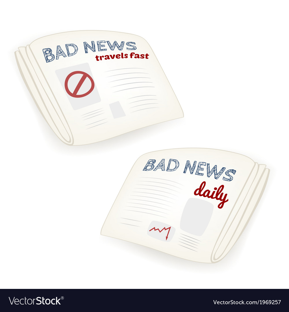 Bad news daily newspaper vector | Price: 1 Credit (USD $1)