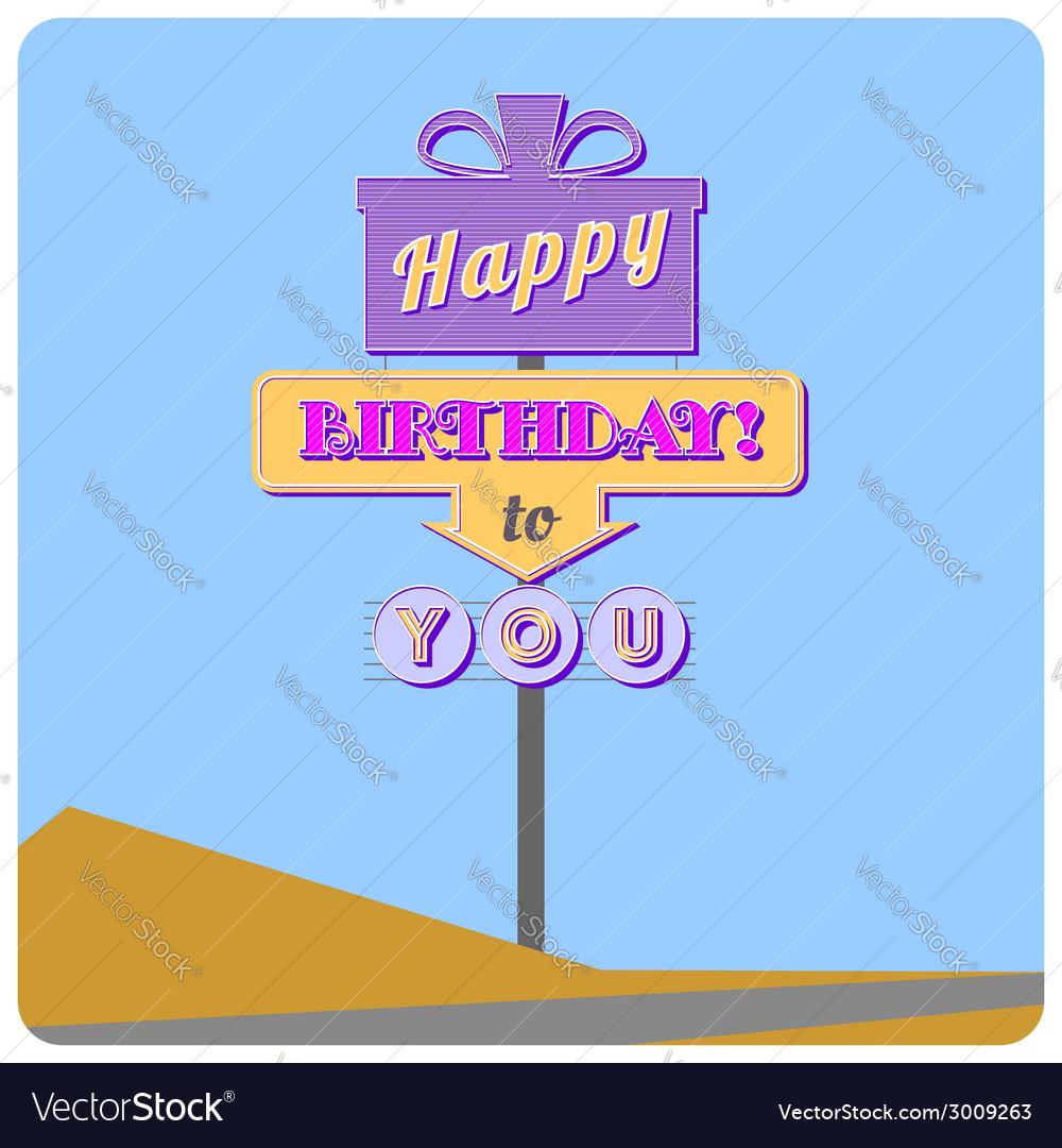 Happy birthday road sign vector | Price: 1 Credit (USD $1)