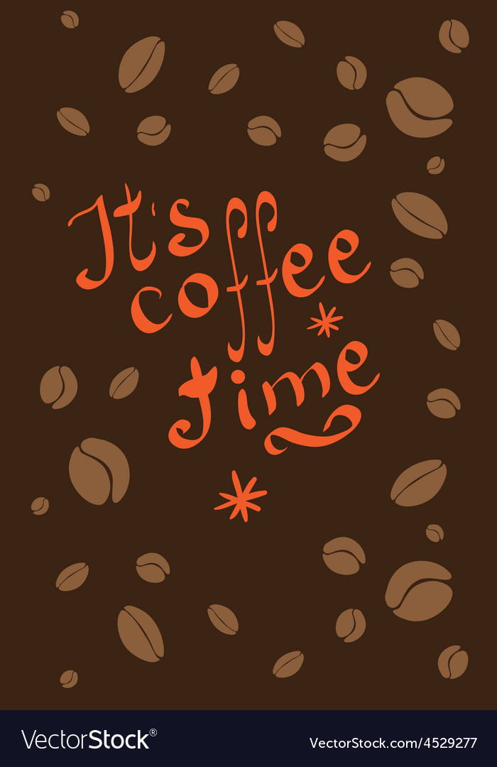It is coffee time hand drawn poster template vector | Price: 1 Credit (USD $1)