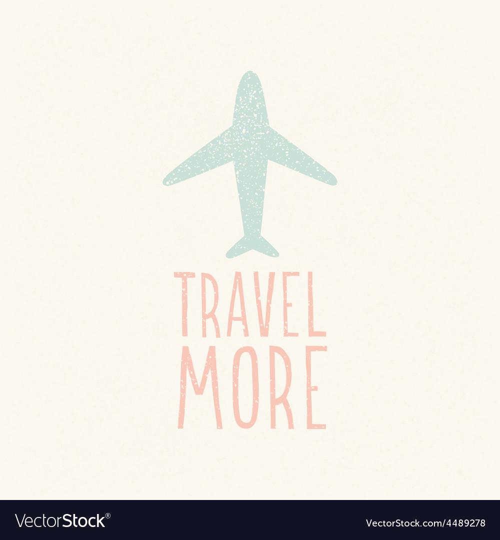 Travel more plane silhouette vector | Price: 1 Credit (USD $1)