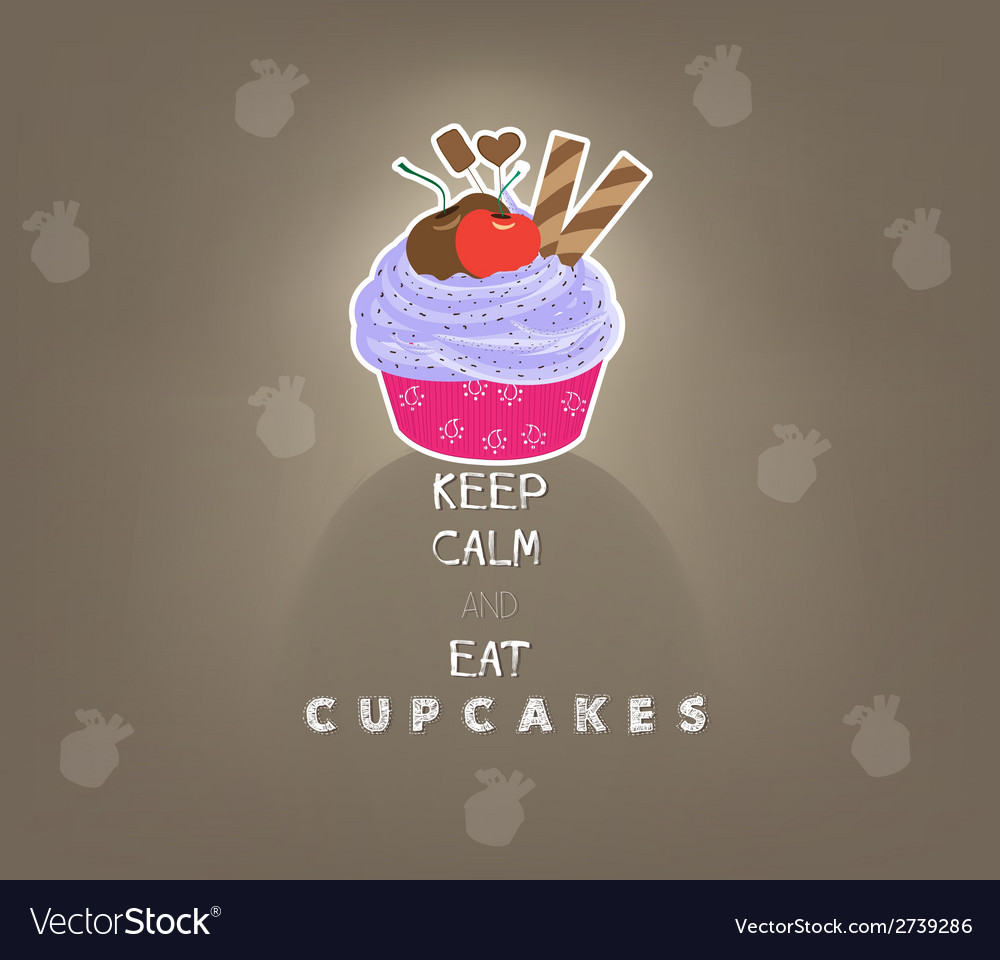 Keep calm and eat cupcakes vector | Price: 1 Credit (USD $1)