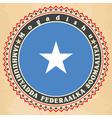 Vintage label cards of somalia flag vector