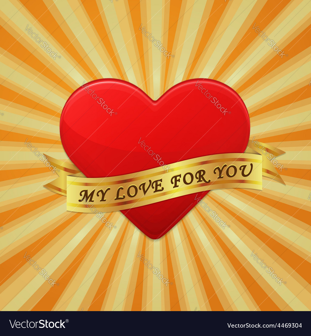 Heart with ribbon and phrase my love for you vector | Price: 1 Credit (USD $1)