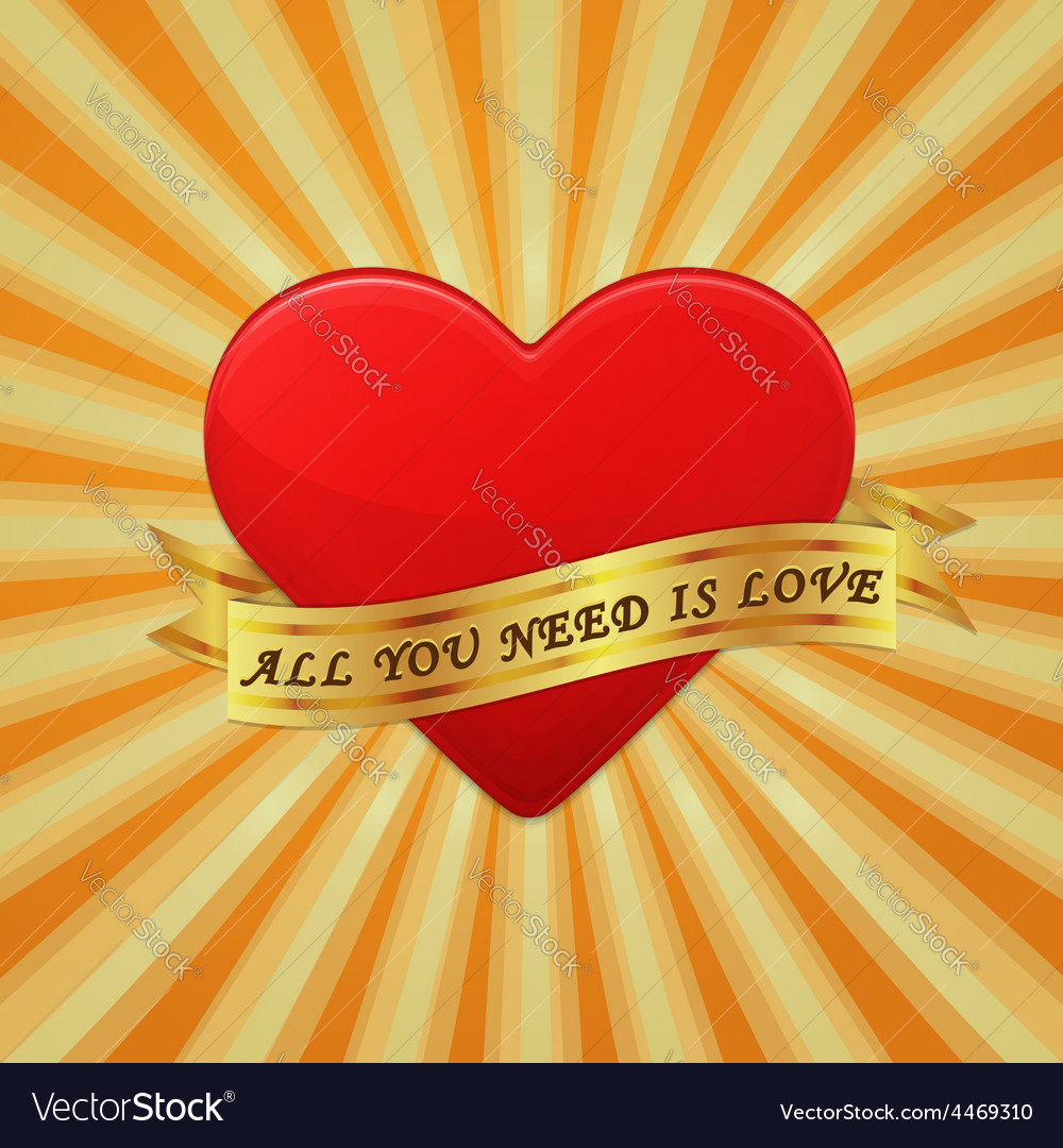 Heart with ribbon and phrase all you need is love vector | Price: 1 Credit (USD $1)