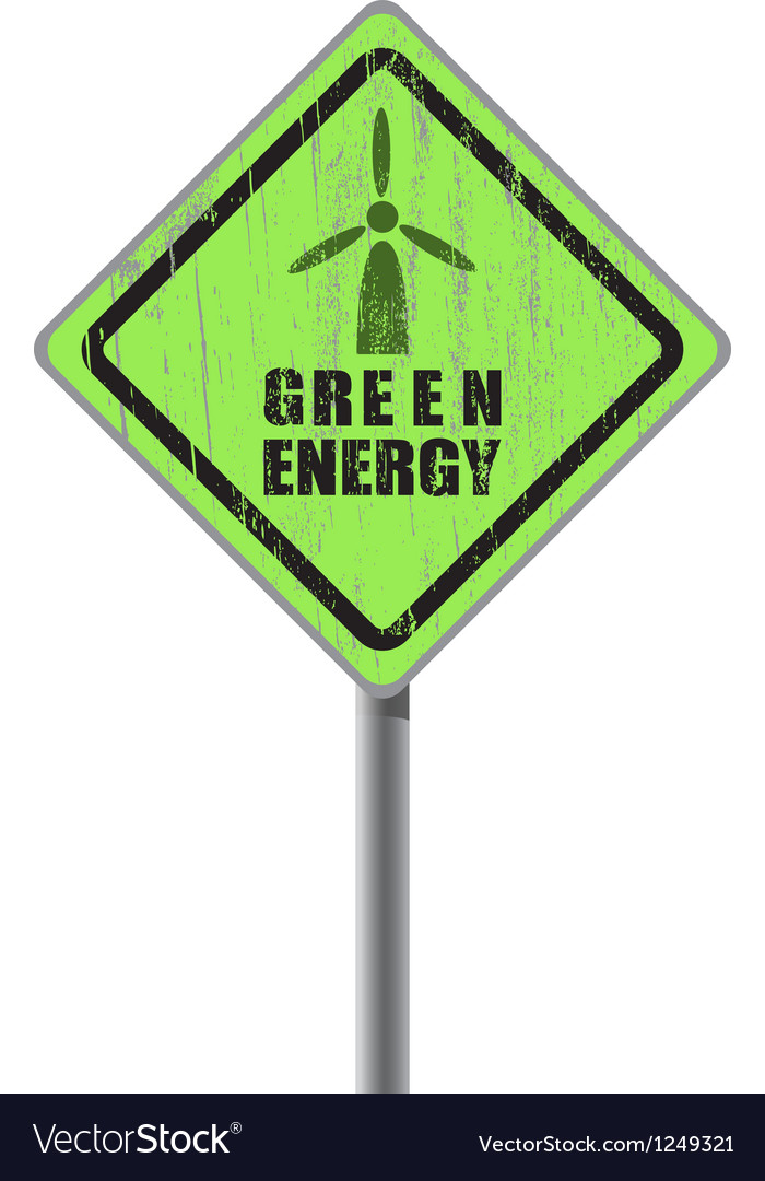Green energy old scratched street sign vector | Price: 1 Credit (USD $1)