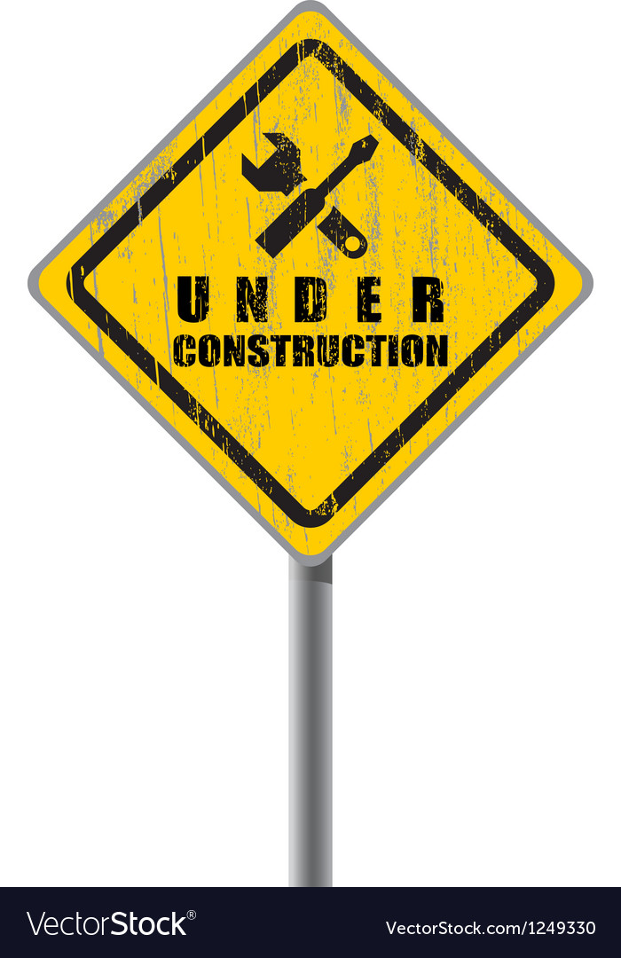 Old shabby road sign under construction vector | Price: 1 Credit (USD $1)