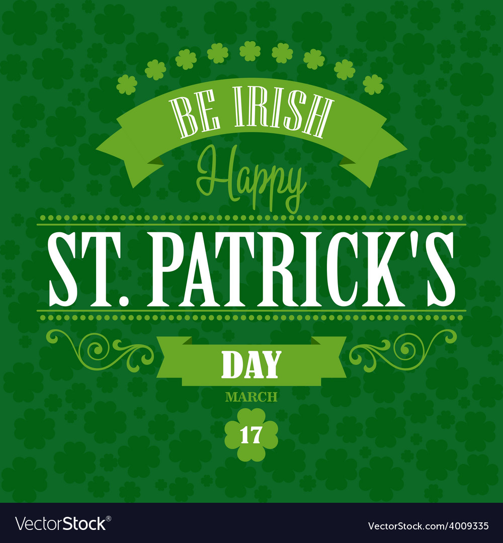 Happy saint patrick day poster typographic with vector | Price: 1 Credit (USD $1)