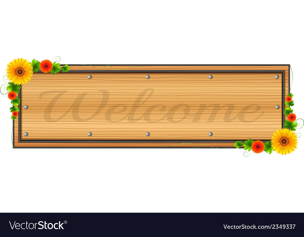 A wooden welcome signage vector | Price: 1 Credit (USD $1)