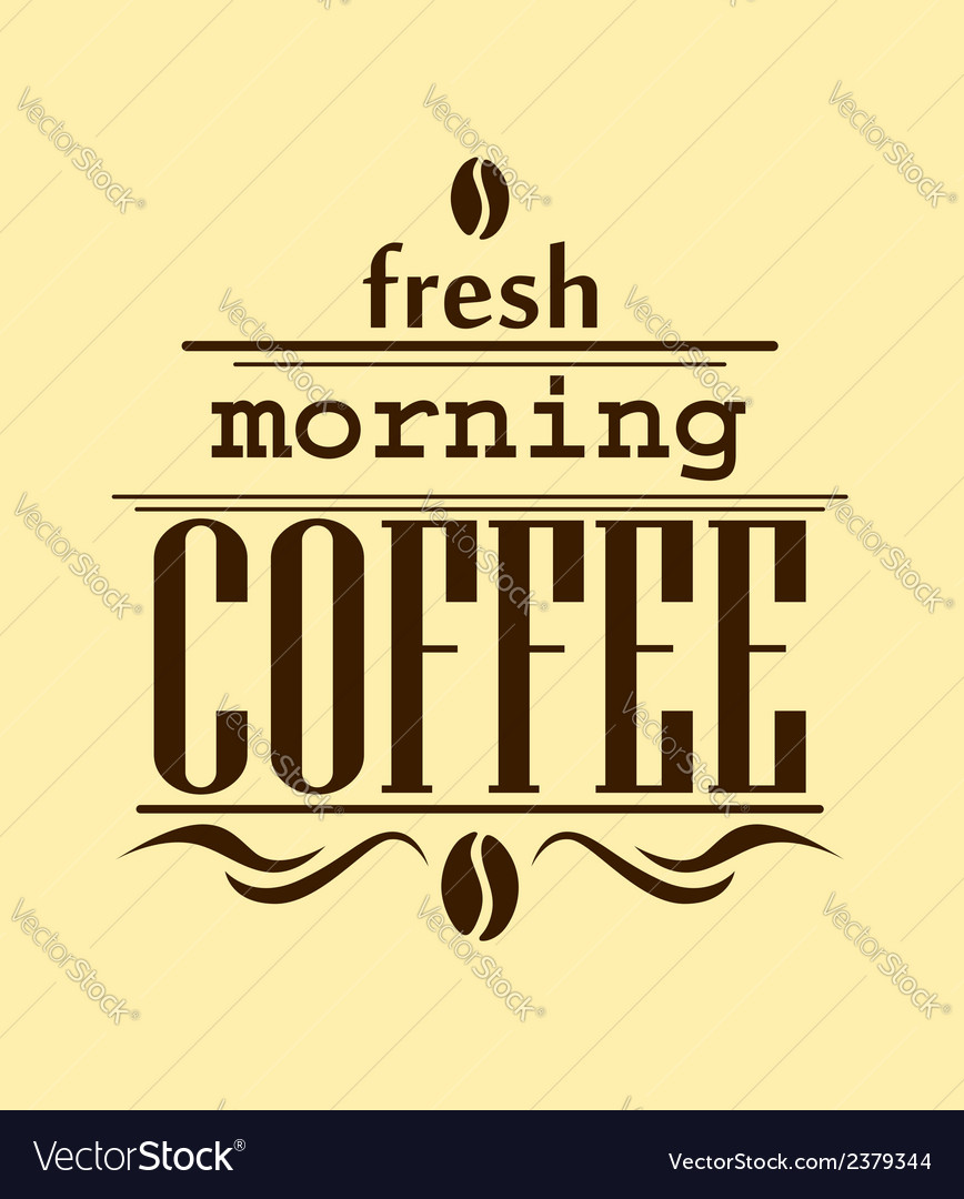 Fresh morning coffee banner vector | Price: 1 Credit (USD $1)